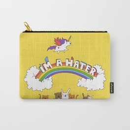 I'm A Hater Carry-All Pouch