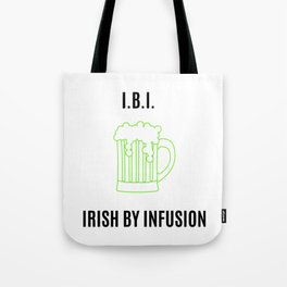 Irish by Infusion Tote Bag