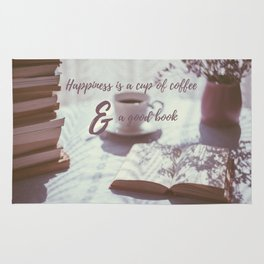 Happiness is a cup of coffee and a good book Rug