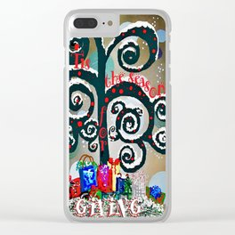 Tis the Season for GIVING Clear iPhone Case