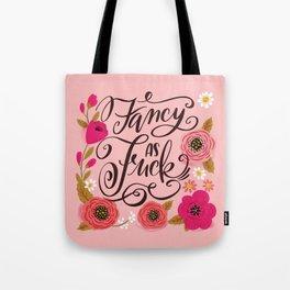Pretty Swe*ry: Fancy as Fuck Tote Bag