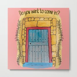 Do you want to come in? My door and my heart are open to you. Metal Print