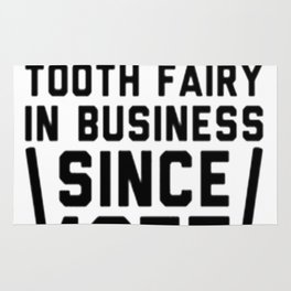 KEEPING THE TOOTH FAIRY IN BUSINESS Rug