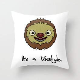 Cute Sloth It's A Lifestyle Funny Sloth Lovers Throw Pillow