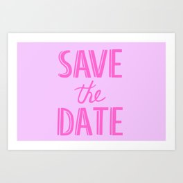 Save The Date Art Print
