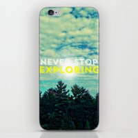 never stop exploring iPhone & iPod Skins featuring Never Stop Exploring II by Josrick