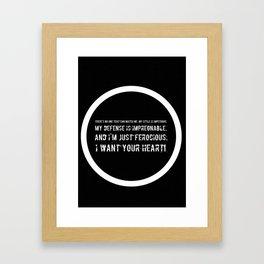 Impetuous, Impregnable, Ferocious, Heart Framed Art Print