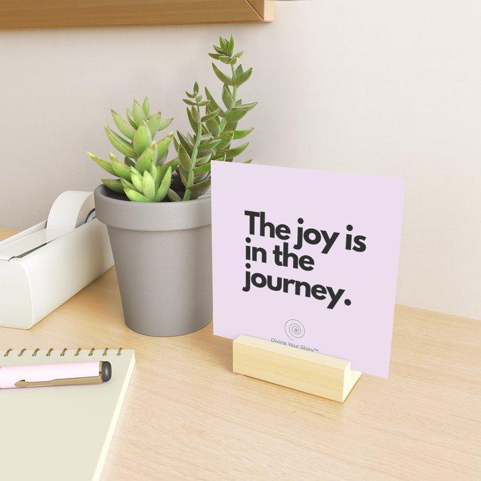 The joy is in the journey. Mini Art Print