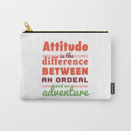 Attitude is the difference Carry-All Pouch