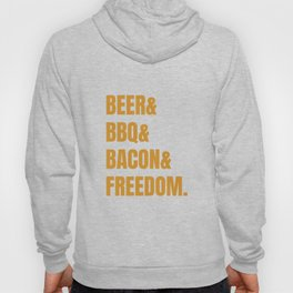 The four pillars of an happy man. Beer, barbecue, bacon and freedom. Hoody