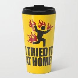 I tried it at home! Travel Mug
