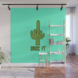 Succ It - Cute But Rude Cactus Wall Mural