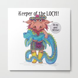 Keeper of the LOCH! Metal Print