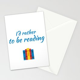 id rather to be reading Stationery Cards