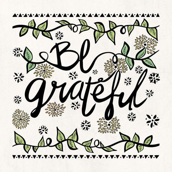 Be Grateful Duvet Cover