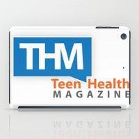 health iPad Cases featuring Teen Health Magazine by TeenHealthMagazine