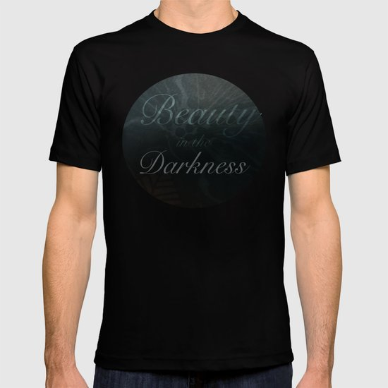 Beauty in the Darkness T-shirt