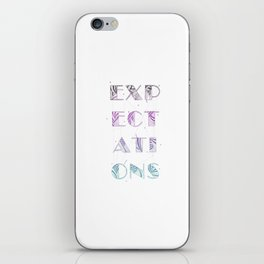 Expectations iPhone Skin