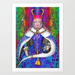 QUEEN HILLARY I Art Print