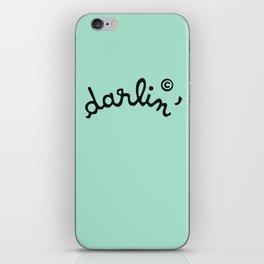 Darlin' iPhone Skin