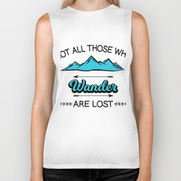 Travel Adventure Backpacking Camping Not All Who Wander Are Lost Montana Gift Biker Tank