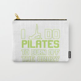 I Do Pilates To Burn Off The CRAZY Carry-All Pouch