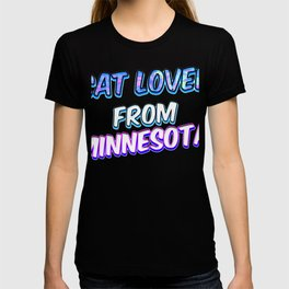 Cat lover from Minnesota (2) T-shirt