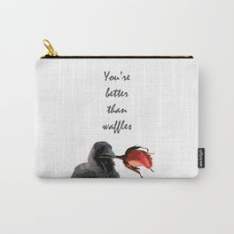 You're Better than Waffles Carry-All Pouch