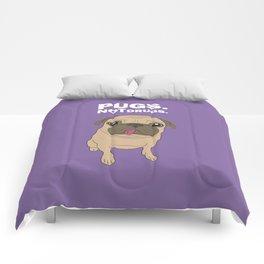 Pugs. Not drugs. Comforters