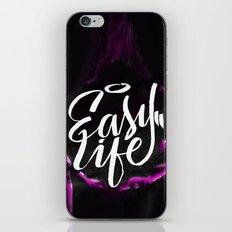 Easy Life iPhone & iPod Skin