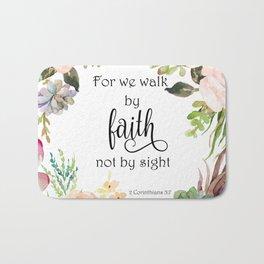 2 Corinthians 5:7 - Faith Bath Mat