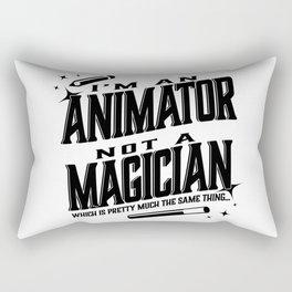 I'm an animator, not a magician Rectangular Pillow