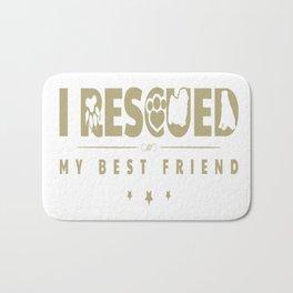 Rescued my Best Friend Bath Mat