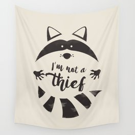 I'm not a thief Wall Tapestry