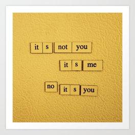 It's You Art Print