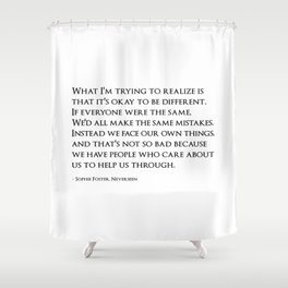 Sophie Quote Shower Curtain