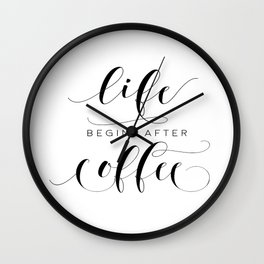 COFFEE DECOR, Life Begins After Coffee,Coffee Sign,Inspirational Quote,Bar Decor,But Firs Coffee,Mor Wall Clock