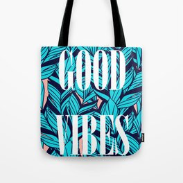 Good Vibes Blue Leaves Tote Bag