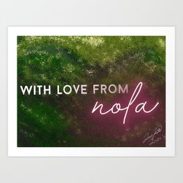 With Love From NOLA Art Print