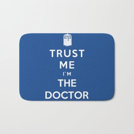 Trust Me I`m The Doctor Bath Mat
