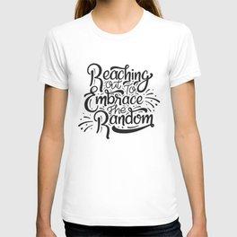 Reaching out.. T-shirt