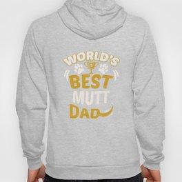 World's Best Mutt Dad Hoody