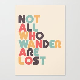Retro Not All Who Wander Are Lost Typography Canvas Print