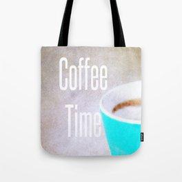 Coffee Time  - JUSTART © Tote Bag