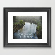 There Is Magic In the Woods Framed Art Print