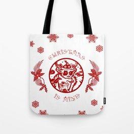 Christmasis mine Tote Bag