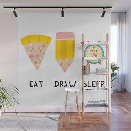 Eat, Draw, Sleep Wall Mural