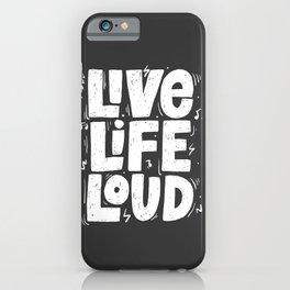 Live live loud! iPhone Case