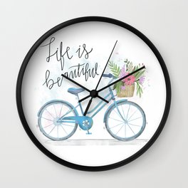 Life Is Beautiful Wall Clock