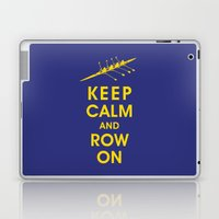 Keep Calm and Row On (For the Love of Rowing) Laptop & iPad Skin